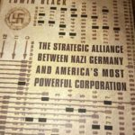 The Strategic Alliance Between Nazi Germany and America's Most Powerful Corporation, by Edwin Black